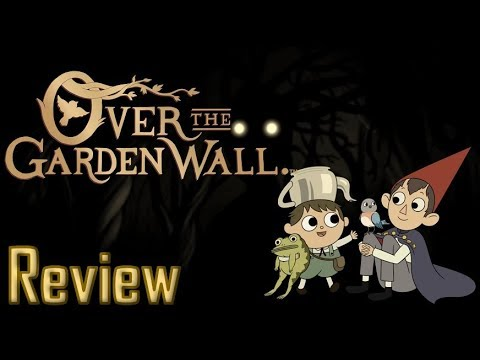 Over The Garden Wall (2014 Mini-series) Review