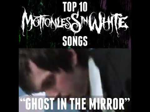 TOP 10 SONGS - MOTIONLESS IN WHITE