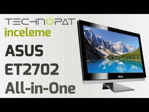 ASUS ET2702 AIO PC İncelemesi