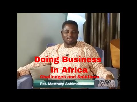 Doing Business in Africa | Ashimolowo