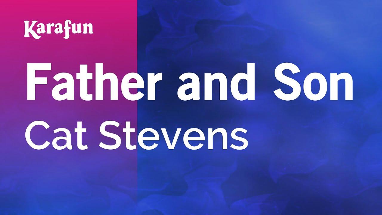 Download Father and Son - Cat Stevens | Karaoke Version | KaraFun