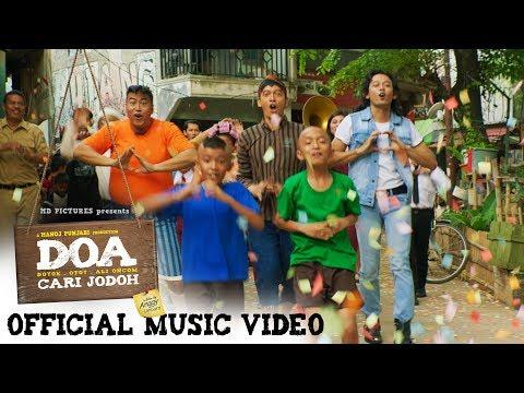 D.O.A (Doyok, Otoy, Ali Oncom) - Official Music Video OST #filmDOA