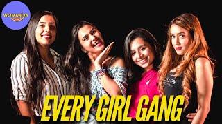 Womaniya| Types of girls in a girl gang ft. Anushka Sharma