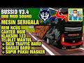 BUSSID V3.3.2 OBB MOD SOUND SERIGALA REM NCUS SUARA MUNDUR AWAS + SKIN TRAFFIC TERBARU + GARASI BARU