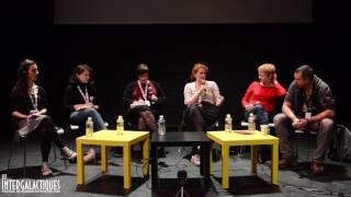 Les Intergalactiques 2017 | Table Ronde #1: Femmes, politique & imaginaire