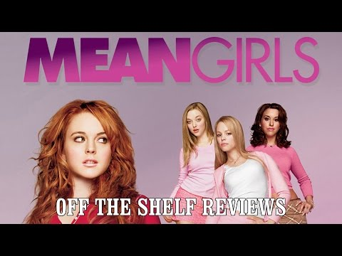 Mean Girls Review - Off The Shelf Reviews