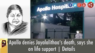 Apollo denies Jayalalithaa
