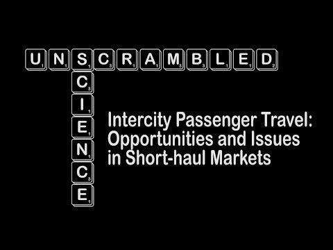 Science Unscrambled: Intercity Passenger Travel