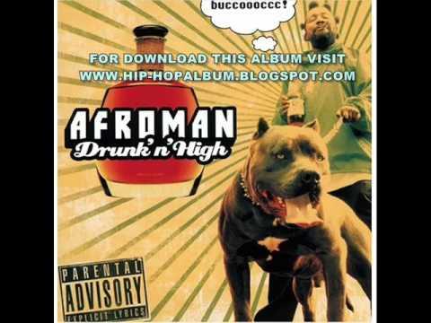 Afroman - Drunk N High