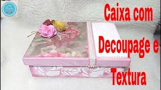 Caixa Com Textura e Decoupage