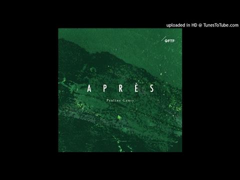 Pauline Ganty - Après |Album Trailer (QFTF/021)