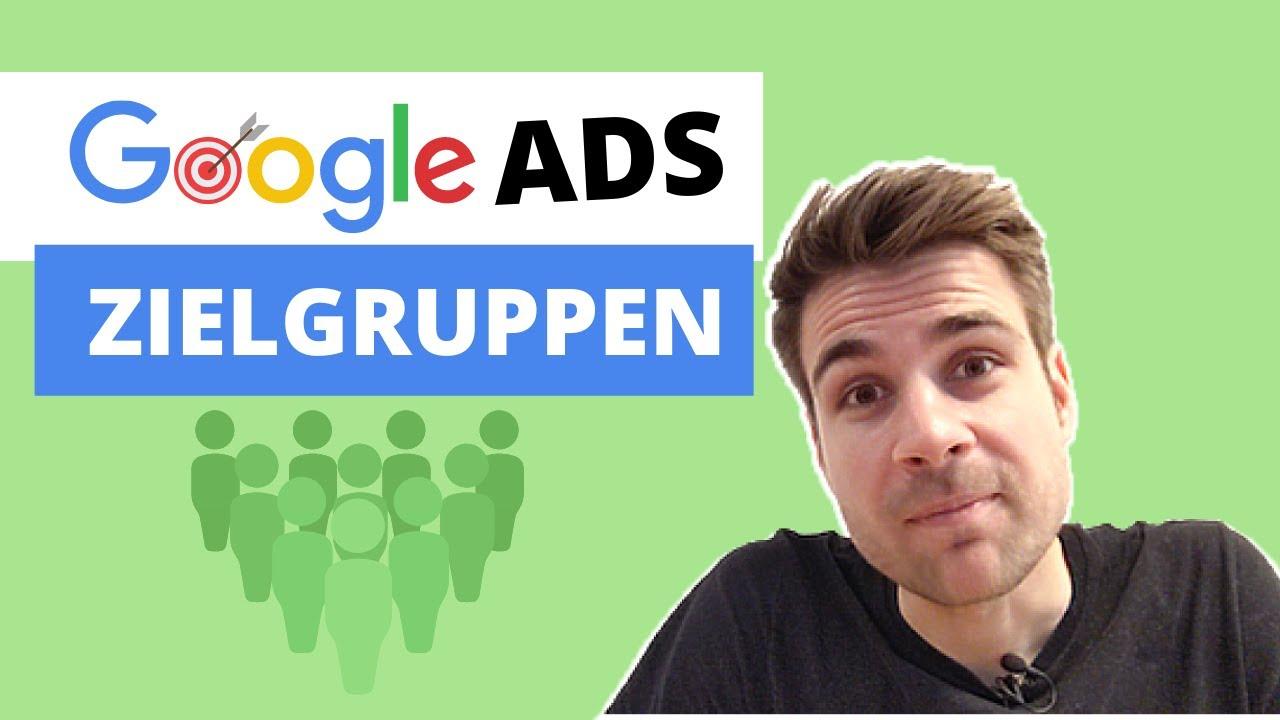 Google Ads (AdWords) Zielgruppe Erstellen