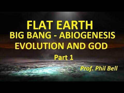 FLAT EARTH ABIOGENESIS, BIG BANG, EVOLUTION, CREATOR AND GOD 1 of 2 thumbnail
