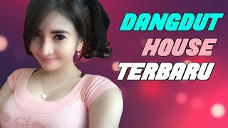 Lagu Dangdut House Terbaru 2018 Terpopuler  Music Video