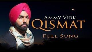 Song: qismat singer: ammy virk lyrics: jaani music: b praak video: arvindr khaira music label: speed records lyrics badaldi vekhi main ehhe jag...