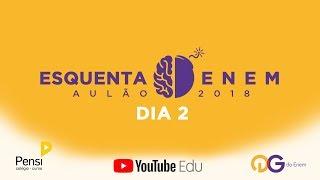 Download Video ESQUENTA ENEM 2018: Ciências da Natureza e Matemática MP3 3GP MP4