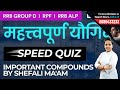 Important Compounds and Their Uses Live Quiz | General Science for RRB ALP, Group D & RPF