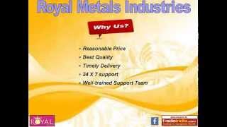 Royal Metals Industries, Gujarat, India