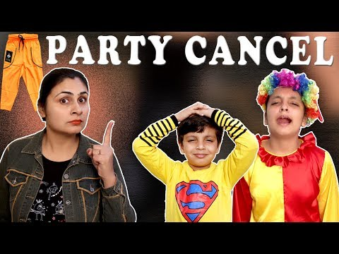 MORAL STORY FOR KIDS | PARTY CANCEL #Funny #Bloopers Types o