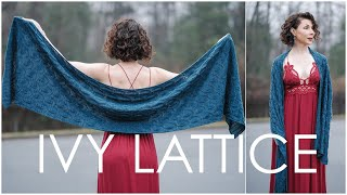 Lovely Ivy Lattice Knit Wrap Pattern - Learn Unusual Cables!