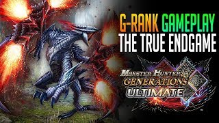 G-Rank Gameplay! The True Endgame Is Here!  Monster Hunter Generations Ultimate Gameplay Part 12