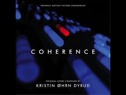 Coherence Soundtrack OST - Depth Of Field Mix