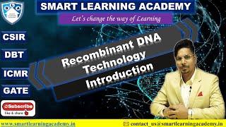 Recomibnant DNA Technology(RDT): An Introduction