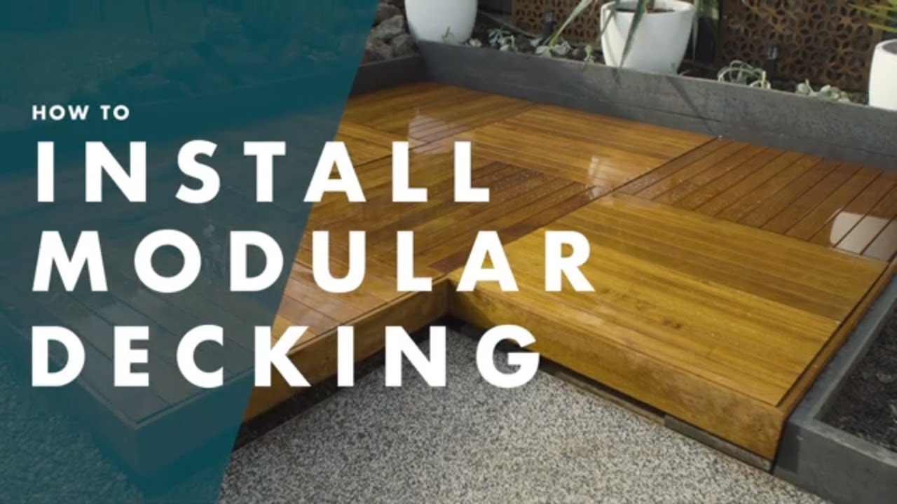 How To Install Modular Decking