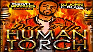 Don Trip - Human Torch [FULL MIXTAPE + DOWNLOAD LINK] [2010]