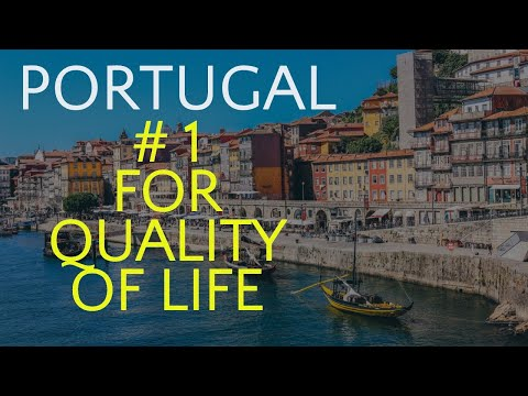 Portugal - Unbeatable quality of life