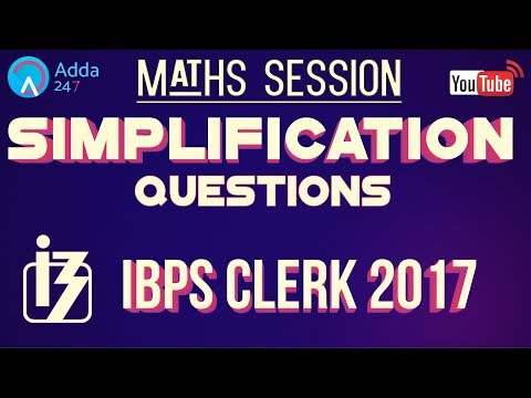 Simplification Questions For IBPS CLERK 2017   Maths    Online Coaching for SBI IBPS Bank PO