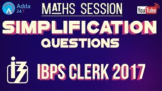 Simplification Questions For IBPS CLERK 2017 | Maths |  Online Coaching for SBI IBPS Bank PO