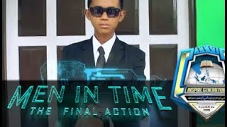 MEN IN TIME : The Final Action (A Sci Fi Short Movie)