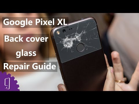 Google Pixel XL Back Cover Glass Repair Guide
