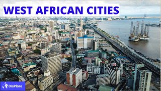 Discover The Beautiful Cities in West Africa