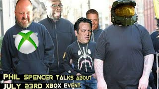 Phil Spencer comments about the July 23rd Xbox Event| More Xbox studio acquisitions on the way?