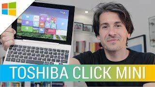 Toshiba Satellite Click Mini: la recensione di HDblog