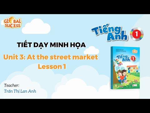 Tiết giảng minh họa SGK môn Tiếng Anh 1 Unit 3 Lesson 1