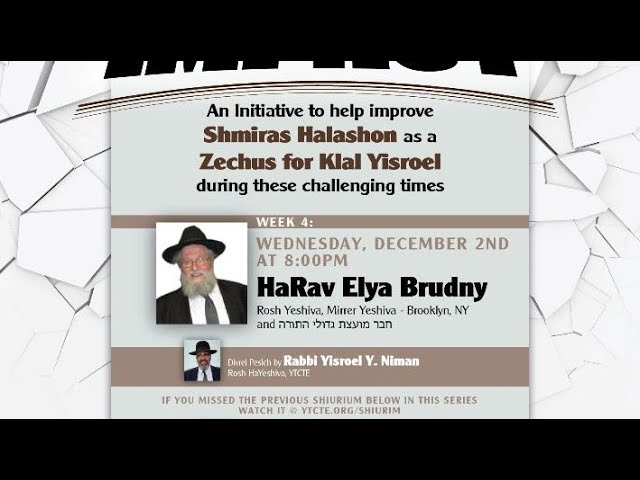 Words Have Impact with HaRav Elya Brudny