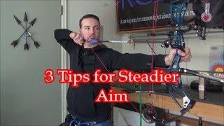 3 Tips for Steadier Aim (TToTW#46)