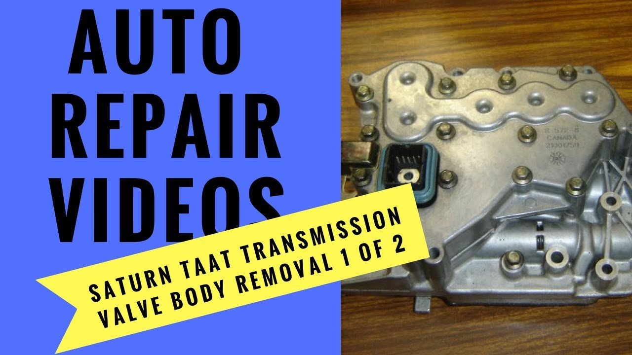 Saturn Vue Transmission Install Taat Valve Body Removal 1of 2 Youtube