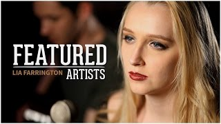 Hozier - Take Me To Church (Acoustic Cover by Lia Farrington    Featured Artists)