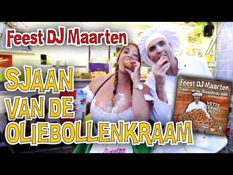 Feest DJ Maarten - Sjaan Van De Oliebollenkraam (Official Videoclip) Kermishit 2018