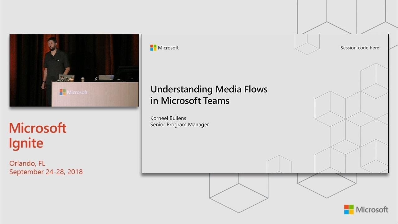 Understanding Media Flows in Microsoft Teams - BRK4016