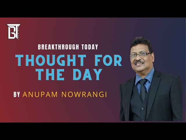 Do you lie?  - Anupam Nowrangi - Thought For The Day