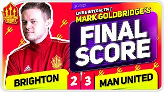 Goldbridge! Brighton 2-3 Manchester United Match Reaction