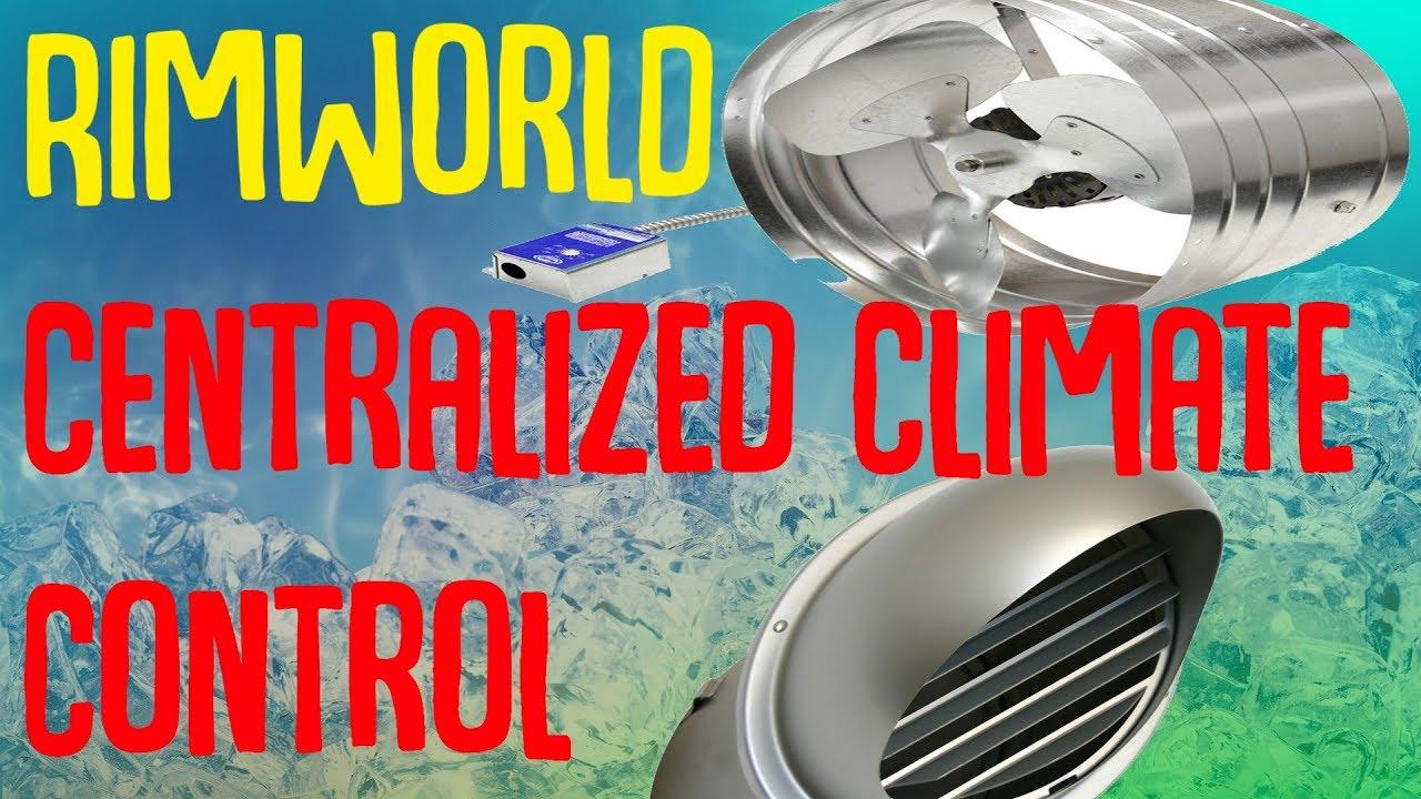 Centralized Climate Control! Rimworld Mod Showcase - YouTube