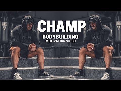 Bodybuilding Motivation Video - CHAMP | 2019