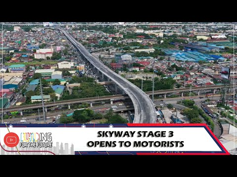 Skyway Stage 3 opens to motorists