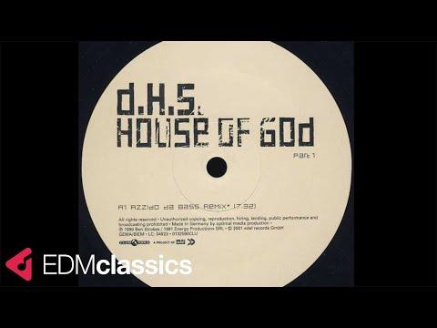 D.H.S. - House of God (Azzido Da Bass Remix) (2001)